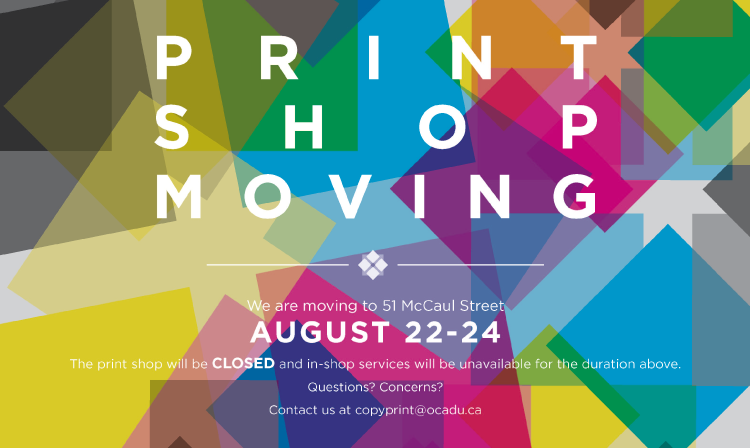 Print Shop Moving August 22-24
